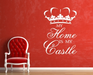 Wandtattoo - Spruch my home is my castle